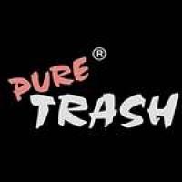Pure Trash